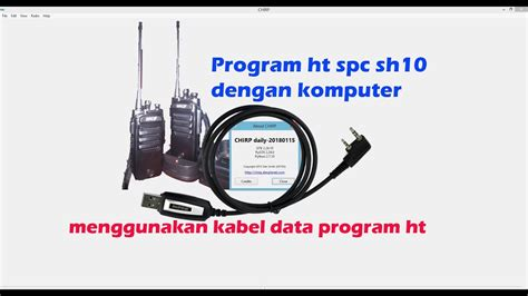 Ht Spc program ht spc sh10 dengan komputer menggunakan kabel