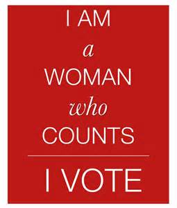About our right to vote especially our right to vote as women women