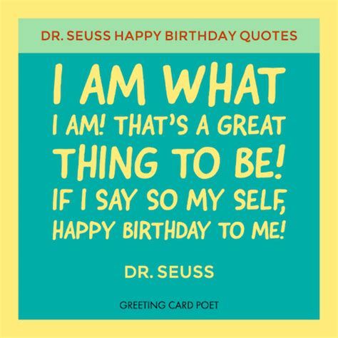 Dr Suess Birthday Quotes Dr Seuss Birthday Quotes And Famous Sayings Greeting