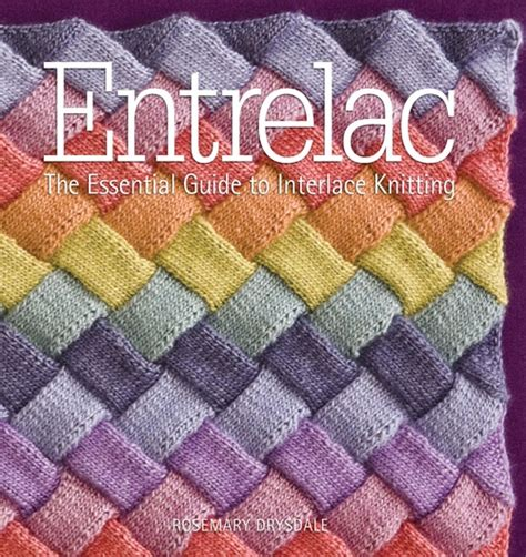 how to knit entrelac entrelac by rosemary drysdale