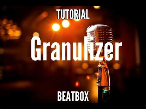 beatbox effects tutorial tutorial granulized beatbox bahasa indonesia youtube