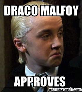 Draco Memes - draco malfoy approves