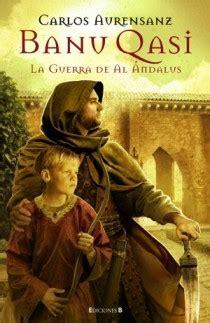 libro la hora del califa banu qasi la hora del califa aurensanz carlos sinopsis del libro rese 241 as criticas