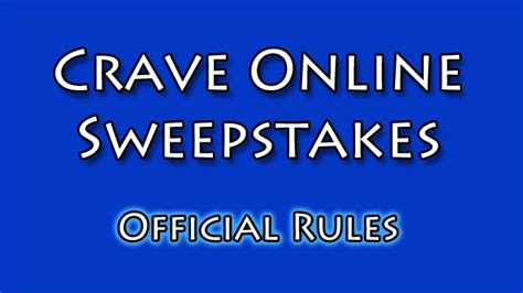 Sweepstakes Rules - sweepstakes official rules craveonline