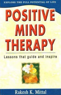 mind therapy positive mind therapy rakesh k mittal 9788120728950