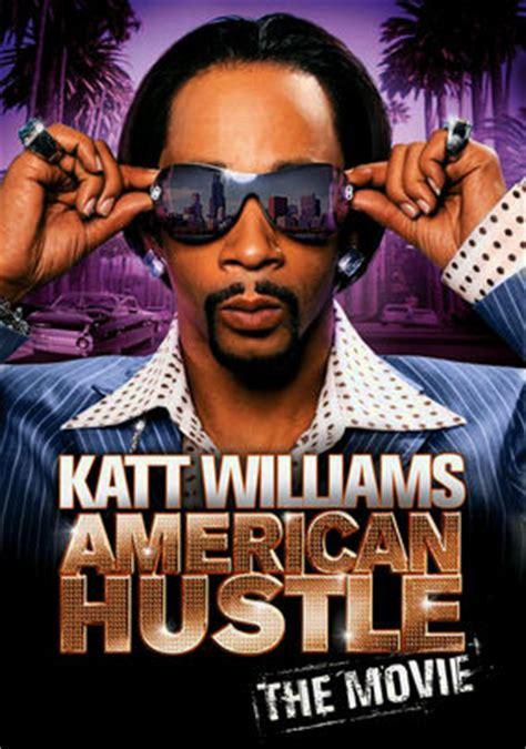 film comedy america watch katt williams american hustle the movie on