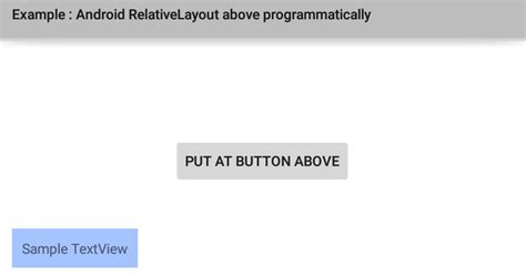 add layout xml programmatically android programmatically place a view above of another view in a