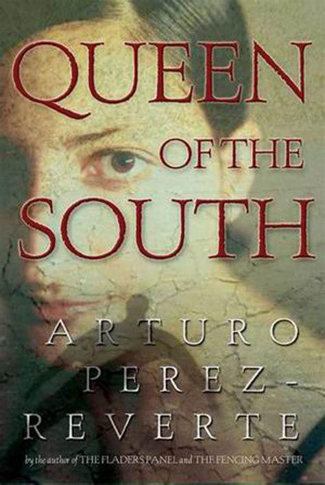 libro la reina del sur la reina del sur the queen of the south web oficial de arturo p 233 rez reverte