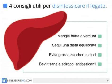 alimentazione corretta per il fegato fegato ingrossato dieta disintossicante depurarsi in