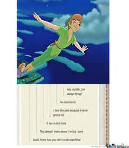 Peter Pan Meme - why is peter pan always flying by jkyle123 meme center