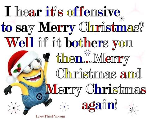hear  offensive   merry christmas lollove   true minion
