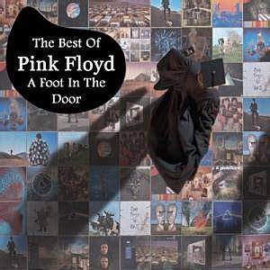 the best of pink floyd pink floyd a foot in the door album review