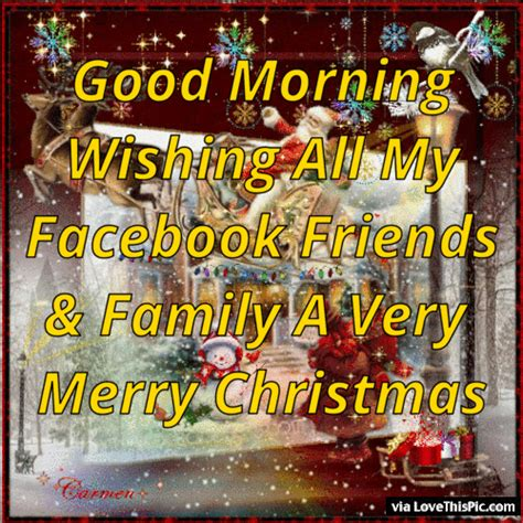 good morning wishing   facebook friends  family  merry christmas pictures