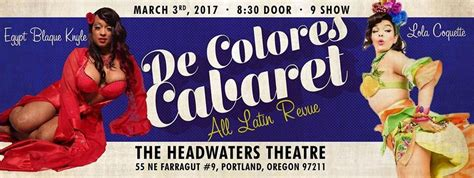 latinx theater in the times of neoliberalism performance works books de colores cabaret at the headwaters theatre in portland