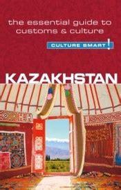Reisgids Culture Smart Kazakhstan Kazachstan Kuperard