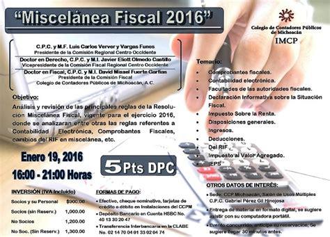 Miscelanea Fiscal 2016 | colegio de contadores p 250 blicos de michoac 225 n