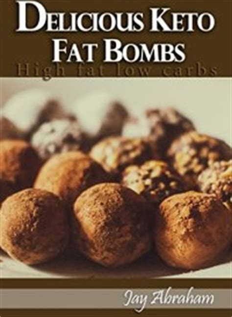 ketogenic diet bombs healthy ketogenic recipes high low carb diet low carb high nutritious desserts and snacks for weight loss books bombs delicious ketogenic bombs recipes diet low