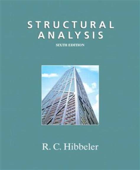 Buku Teknik Structural Analysis 8th share ebook structural analysis 6th edition c hibbeler aolution manual by
