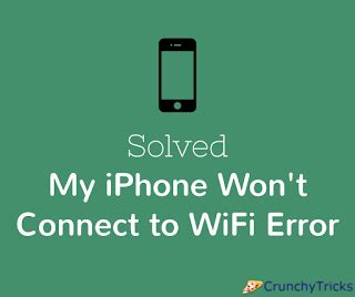 solved fix my iphone won t connect to wifi anymore error paperblog
