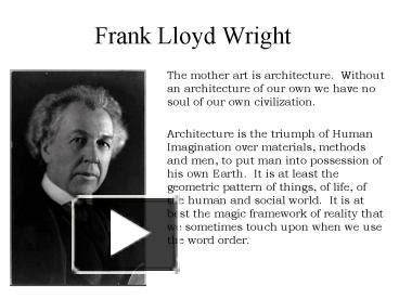 frank lloyd wright biography ppt ppt frank lloyd wright powerpoint presentation free to