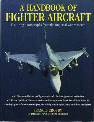 the commercial aircraft finance handbook books a handbook of fighter aircraft by francis crosby reviews