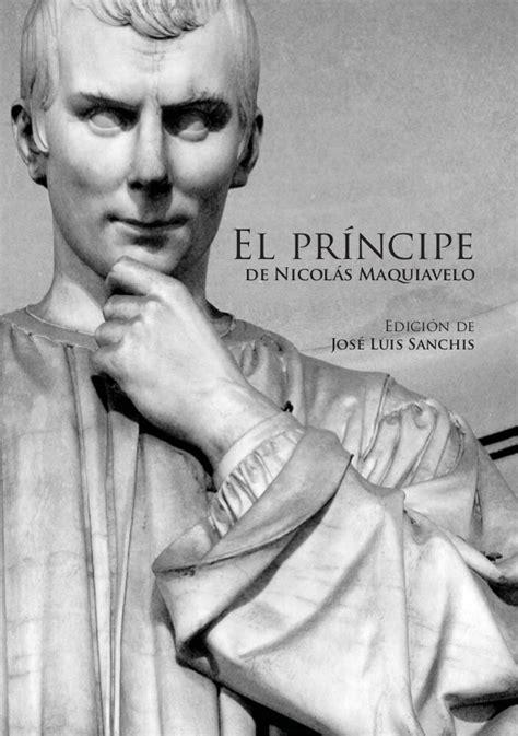 el prncipe de la 840816354x el principe n maquiavelo jose luis sanchez