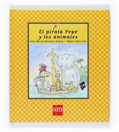 libro el pirata pepe y pasajes librer 237 a internacional el pirata pepe y los animales may 250 scula en rima romero yebra