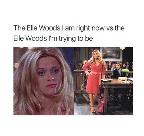 Legally Blonde Meme - best 25 legally blonde quotes ideas on pinterest watch