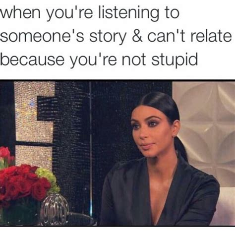 Kardashian Memes - life as told by kim kardashian memes