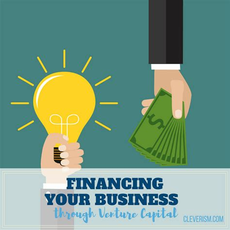 Columbia Mba Venture Capital by Financing Your Business Through Venture Capital