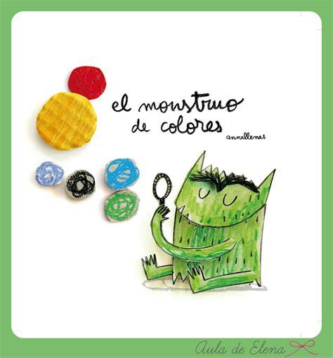 libro el monstruo de colores cu 233 ntame un cuento el monstruo de colores aula de elena