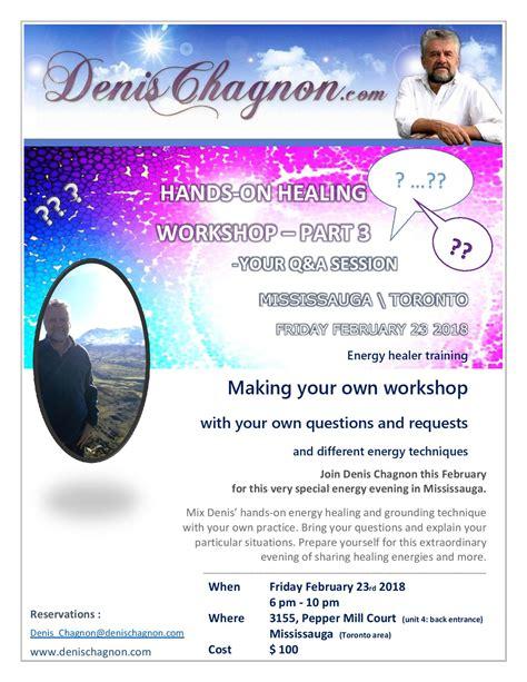 healing energy work toronto denis chagnon healer past events denischagnon