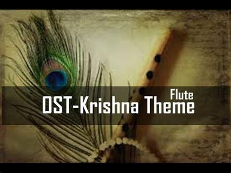 krishna theme song ost krishna theme flute cover youtube