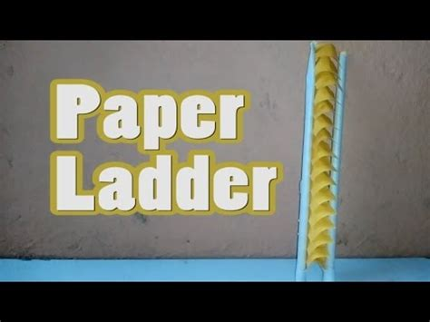 How To Make A Paper Ladder - how to make a paper ladder paper ladder paper