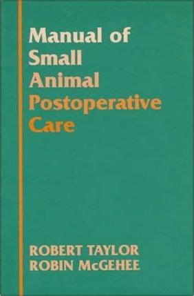 a manual of operative surgery classic reprint books manual of small animal postoperative care robert