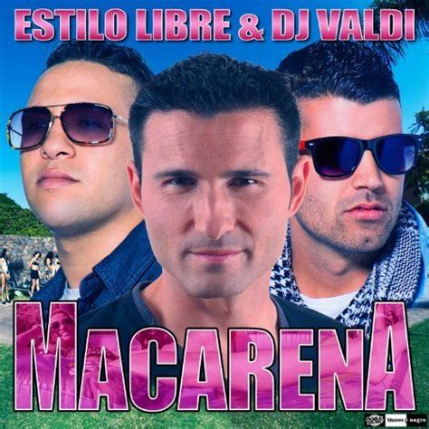 download mp3 dj macarena 2014 macarena radio edit single estilo libre peter valdi