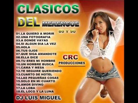 clasicos del merengue 80 y 90 youtube