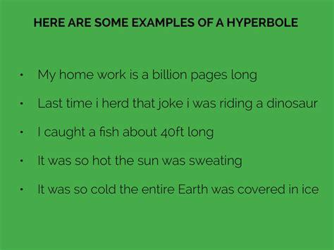exle of hyperbole hyperbole by damien