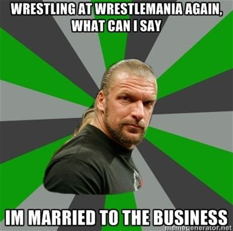Triple H Memes - 17 best images about hhh the man on pinterest sports