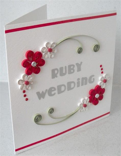 Wedding Anniversary Quilling Cards by 40th Anniversary Card Ruby Wedding Quilled Quilling