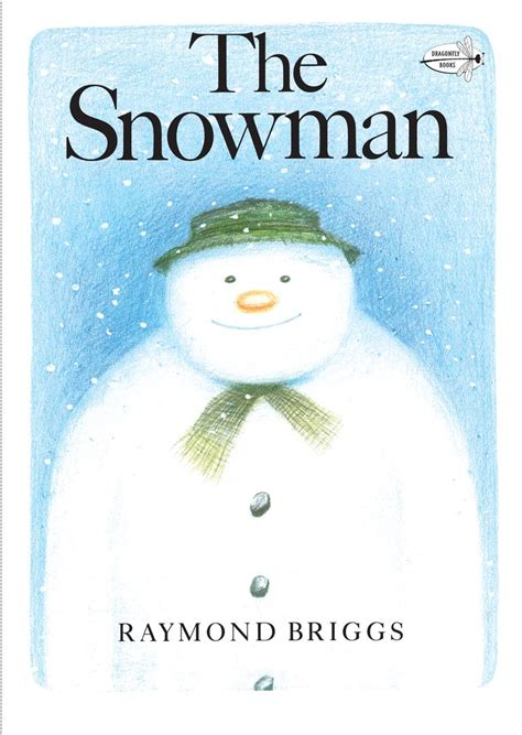 the snowman picture book best children s picture books about winter and snow