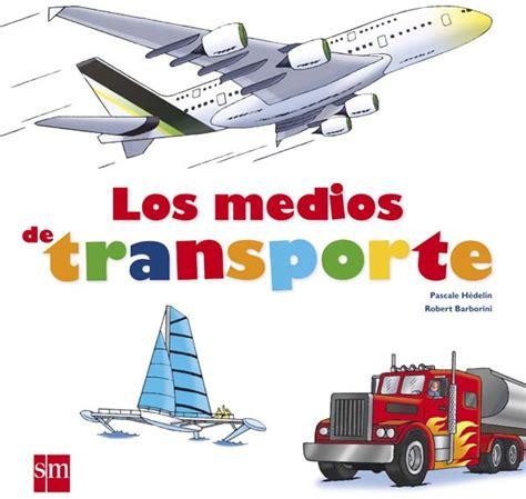 el barco de vapor pdf gratis los medios de transporte literatura infantil y juvenil sm
