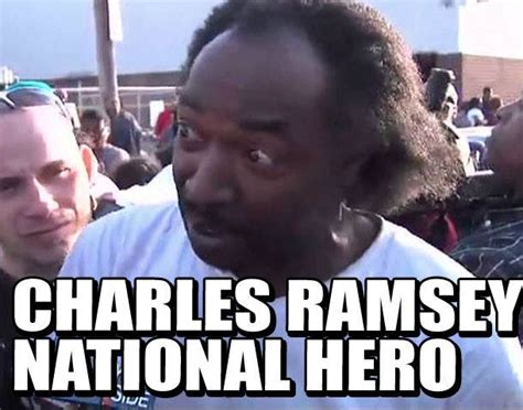 Charles Ramsey Meme - rescuer charles ramsey becomes instant supermeme today com