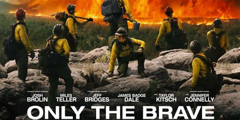only the brave film wikipedia only the brave double take cu independent howldb