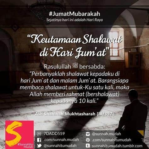 Sunnah Sunnah Hari Jumat 1 sunnah sunnah ramadhan 9 memperbanyak membaca shalawat di