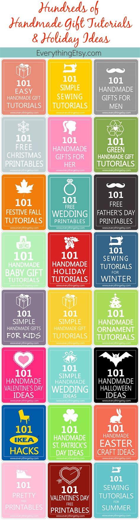 101 easy handmade gift tutorials everything etsy handmade gifts tutorials holiday ideas hundreds of them