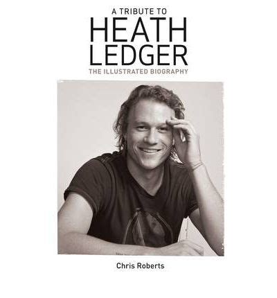 Biography Book On Heath Ledger | heath ledger an illustrated biography chris roberts