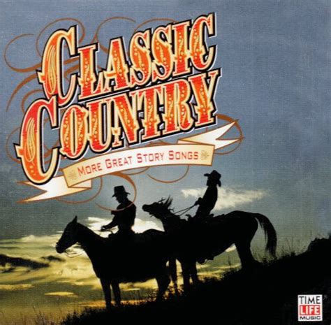 country music cd classic country more great story songs album cover