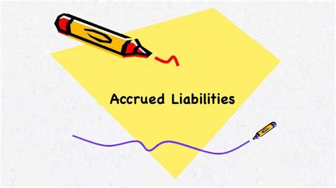 accrued liabilities meaning definition with exle