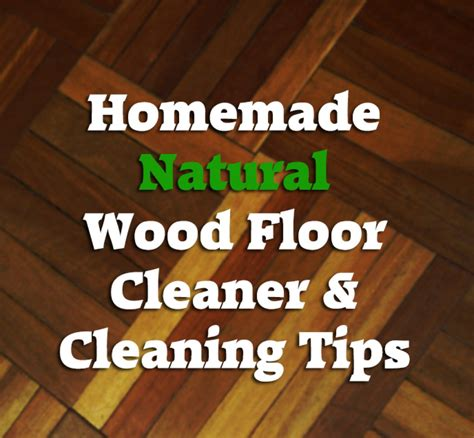 wood floor cleaner and cleaning tips